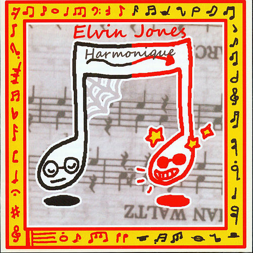 Play & Download Harmonique by Elvin Jones | Napster