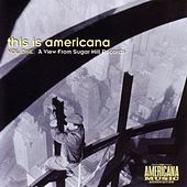 Play & Download This Is Americana, Vol. 1: A View From Sugar Hill by Various Artists | Napster