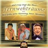 Play & Download … und ewig singt das Meer – Fernwehträume by Various Artists | Napster