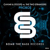 Play & Download Phobos (Caviar & Stoops vs. The Two Strangers) by Caviar | Napster