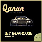 Play & Download Arosa - Single by Jey Indahouse | Napster