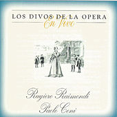 Play & Download Rugiero Raimondi, Paolo Coni, Los Divos de la Opera, En Vivo by Various Artists | Napster