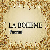 Play & Download La Boheme, Puccini by Various Artists | Napster