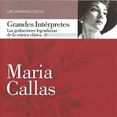 Play & Download Maria Callas, Las Grandes Voces by Maria Callas | Napster