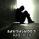 Play & Download Sandalwood Sad Hits by Various Artists | Napster