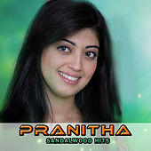 Play & Download Pranitha Sandalwood Hits by Various Artists | Napster