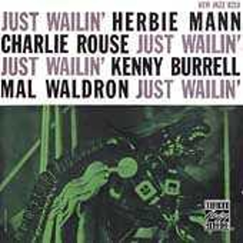 Play & Download Just Wailin' by Herbie Mann   Napster