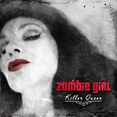 Play & Download Killer Queen (Deluxe Edition) by Zombie Girl | Napster