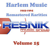 Harlem Music 1955-1965 Remastered Rarities Vol. 15 by Various Artists