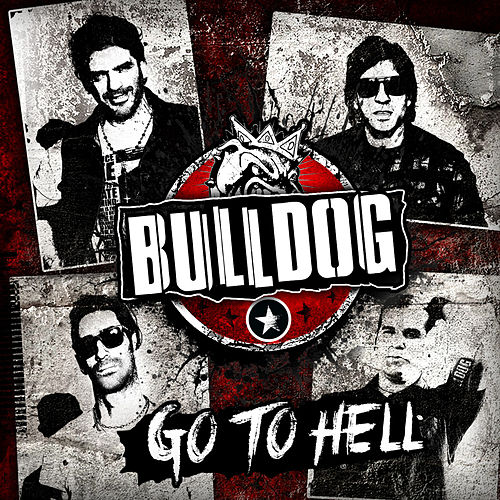 Go To Hell de Bulldog