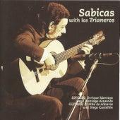 Sabicas with Los Trianeros by Sabicas