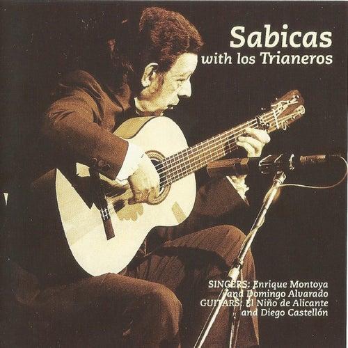 Play & Download Sabicas with Los Trianeros by Sabicas | Napster