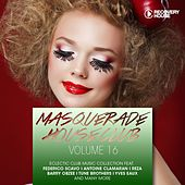 Masquerade House Club, Vol. 16 by Various Artists