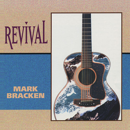 Play & Download Revival by Mark Bracken | Napster