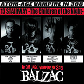 Play & Download 13 Stairway - The Children of the Night - by Balzac | Napster