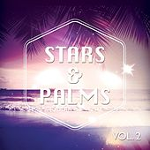 Stars & Palms Sunset Chill, Vol. 2 by Various Artists