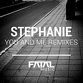 Play & Download You & Me Remixes by Stephanie | Napster