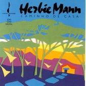 Caminho De Casa by Herbie Mann