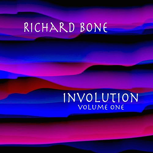 Play & Download Involution, Vol.1 by Richard Bone | Napster