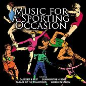 Play & Download Music for a Sporting Occasion by Various Artists | Napster