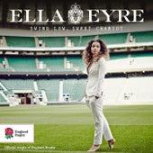 Swing Low, Sweet Chariot (Fan Version) by Ella Eyre