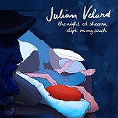 Play & Download The Night Ed Sheeran Slept on My Couch by Julian Velard | Napster