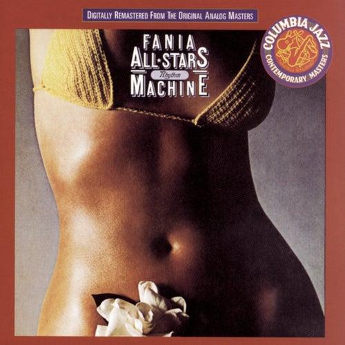 Rhythm Machine by Fania All-Stars