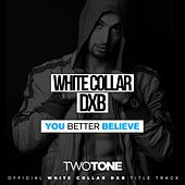 Play & Download You Better Believe - Single by II tone | Napster