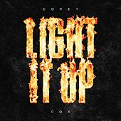 Light It Up - EP by Corey Cox