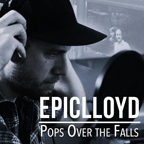 Play & Download Pops Over the Falls by Epiclloyd | Napster