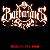 Play & Download Rats in the Wall by The Barbarians | Napster