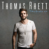 Play & Download Tangled Up by Thomas Rhett | Napster