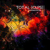 Play & Download Transmutation, Pt. 1 by Total Eclipse | Napster