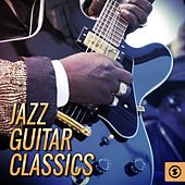 Jazz Guitar Classics by Various Artists