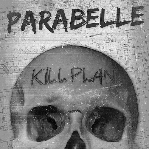 Play & Download Kill Plan by Parabelle | Napster