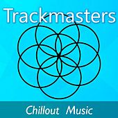 Play & Download Trackmasters: Chillout Music by Celtic Spirit | Napster