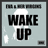 Play & Download Wake Up by EVA | Napster