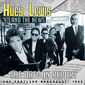 The Oregon Report by Huey Lewis and the News