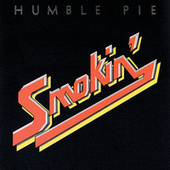 Smokin' by Humble Pie