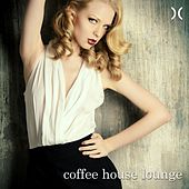 Play & Download Coffee House Lounge by Various Artists | Napster
