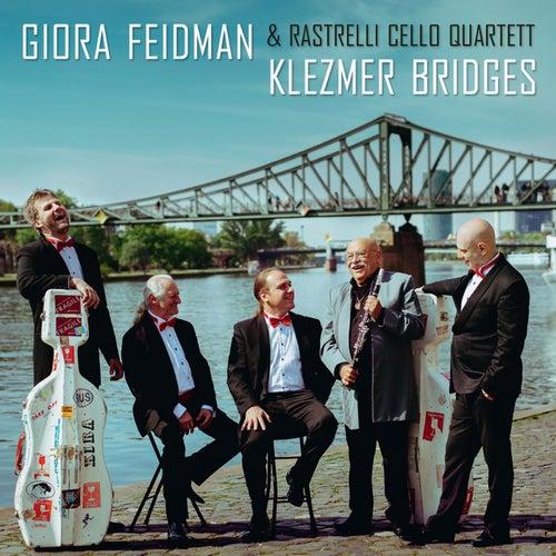 Play & Download Klezmer Bridges by Giora Feidman | Napster