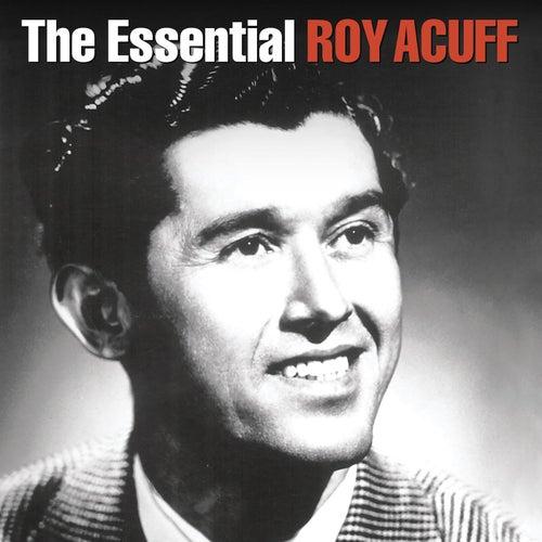 The Essential Roy Acuff (1936-1949) by Roy Acuff