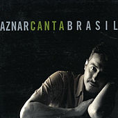 Play & Download Aznar Canta a Brasil by Pedro Aznar | Napster