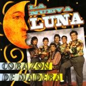 Corazón de Madera by La Nueva Luna