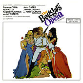 Play & Download The Beggar's Opera (Original London Cast Recording) by Various Artists | Napster