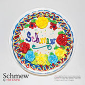 Play & Download Schmew by The Knew | Napster