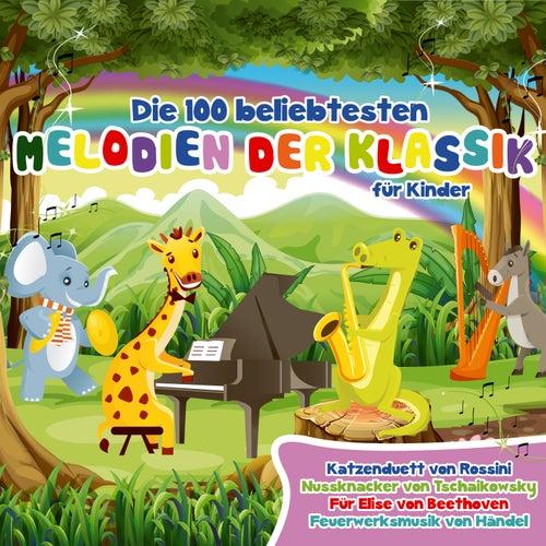 Die 100 Beliebtesten Melodien Der Klassik Fur Kinder by Various Artists