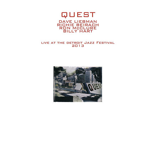 Play & Download Live at the Detroit Jazz Festival 2013 by Quest | Napster