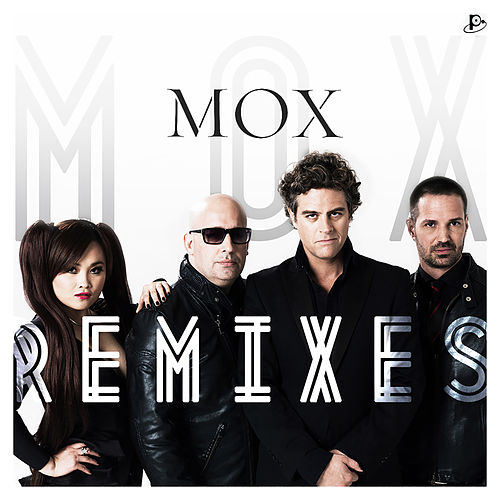 Play & Download Remixes by MOX | Napster