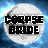 Elfman: The Corpse Bride Theme by Piano Man